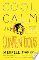 Cool  Calm   Contentious