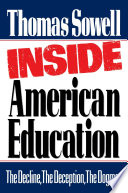 """""""Inside American Education"""" by Thomas Sowell"""
