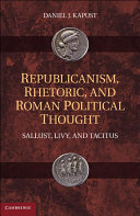 Republicanism  Rhetoric  and Roman Political Thought
