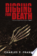 Digging for Death  : A Mac and Maggie Mason Mystery - Book 1 , Bücher 1