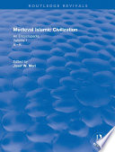 Routledge Revivals  Medieval Islamic Civilization  2006