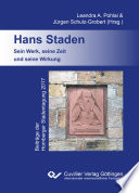 Hans Staden. Sein Werk, seine Zeit und seine Wirkung