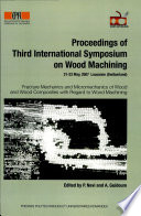 Proceedings Of Third International Symposium On Wood Machining Book PDF