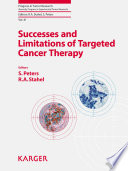 Successes and Limitations of Targeted Cancer Therapy Book