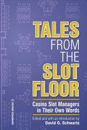 Tales from the Slot Floor