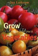 Grow Your Own Vegetables Pdf/ePub eBook