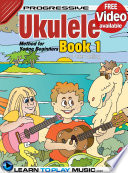 Ukulele Lessons for Kids   Book 1