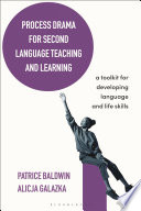 Process Drama For Second Language Teaching And Learning