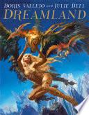 Boris Vallejo and Julie Bell  Dreamland