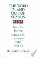 The Word in and Out of Season  Homilies for the Sundays of ordinary time  cycle B