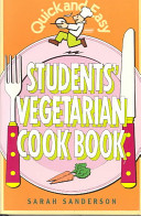 Quick and Easy Students Vegetarian Cookbook