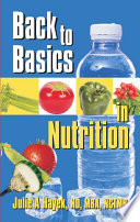 Back to Basics in Nutrition