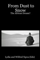 From Dust to Snow: The African Dream?