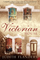 The Victorian House: Domestic Life from Childbirth to Deathbed [Pdf/ePub] eBook