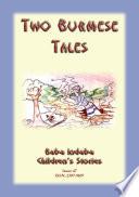 Two Burmese Folktales Folklore From Myanmar