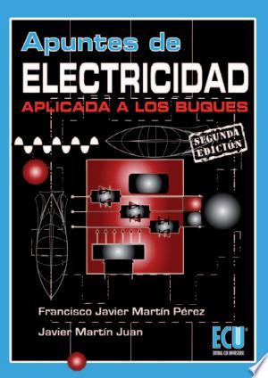Download Apuntes de electricidad aplicada a los buques Free Books - Read Books