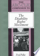 The ABC-CLIO Companion to the Disability Rights Movement