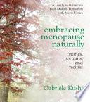Embracing Menopause Naturally