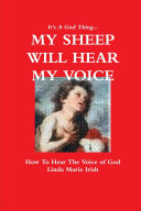 It s A God Thing   MY SHEEP WILL HEAR MY VOICE 2nd Edition