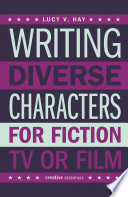 Writing Diverse Characters For Fiction  TV or Film
