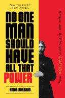 No One Man Should Have All That Power Pdf/ePub eBook