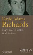 David Adams Richards: Essays on His Works