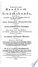 Handbuch der Gewächskunde, enthaltend eine Flora von Deutschland mit Hinzufügung der wichtigsten ausländischen Cultur-Pflanzen