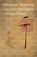Emperor Huizong and Late Northern Song China