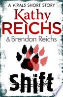Shift: A Virals Short Story