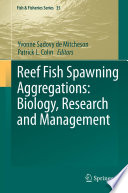 Reef Fish Spawning Aggregations  Biology  Research and Management