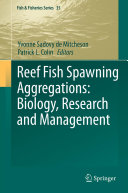 Pdf Reef Fish Spawning Aggregations: Biology, Research and Management Telecharger
