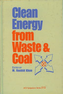 Clean Energy from Waste and Coal