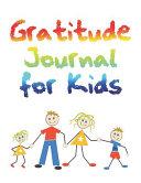 Read Online Gratitude for Kids For Free