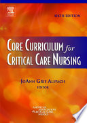 """Core Curriculum for Critical Care Nursing E-Book"" by JoAnn Grif Alspach, AACN"