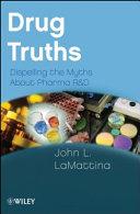 Drug Truths