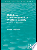 Religious Transformation in Western Society  Routledge Revivals