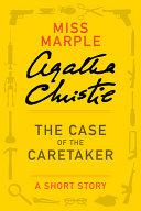 Pdf The Case of the Caretaker