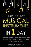 How to Play Musical Instruments