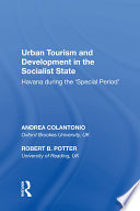 Urban Tourism and Development in the Socialist State