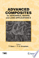 Advanced Composites for Aerospace  Marine  and Land Applications II Book