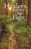 Healers Journey Into Light
