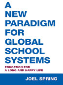 Pdf A New Paradigm for Global School Systems