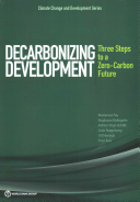 Image and link to ebook title Decorbonizing Development Three Steps to a Zero-Carbon Future