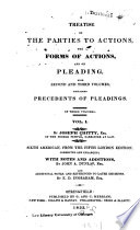 A Treatise on the Parties to Actions  the Forms of Actions  and on Pleading Book PDF