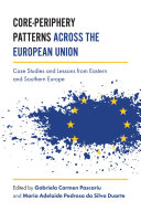 Core Periphery Patterns across the European Union