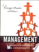 Management: Concepts, Practice & Cases