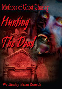 Hunting the Dead