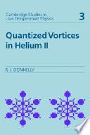 Quantized Vortices in Helium II
