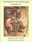 Uncle Remus: His Songs and His Sayings Pdf/ePub eBook
