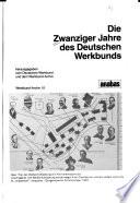 Die Zwanziger Jahre des Deutschen Werkbunds